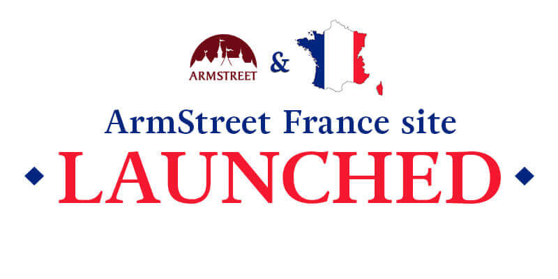 ArmStreet France site has been launched.
