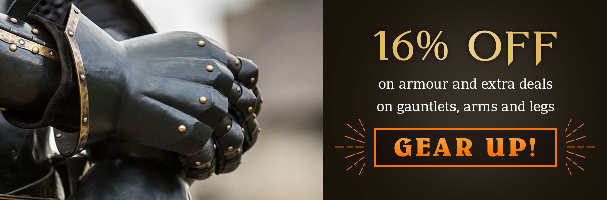 16% off on armour and extra deals on gauntlets, arms and legs